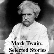 Mark Twain: Selected Stories (Unabridged) audiobook download