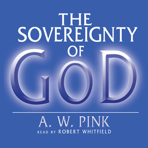 The-sovereignty-of-god-unabridged-audiobook