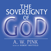 The Sovereignty of God (Unabridged) audiobook download