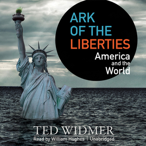 Ark-of-the-liberties-america-and-the-world-unabridged-audiobook