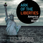 Ark of the Liberties: America and the World (Unabridged) audiobook download
