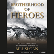 Brotherhood of Heroes: The Marines at Peleliu, 1944 (Unabridged) audiobook download