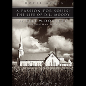 Passion for Souls: The Life of D. L. Moody (Unabridged) audiobook download