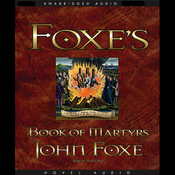 Foxe's Book of Martyrs (Unabridged) audiobook download