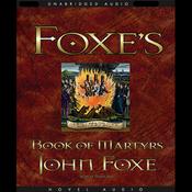 Foxe's Book of Martyrs (Unabridged) audiobook download