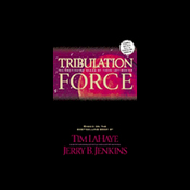 Tribulation Force: An Experience in Sound and Drama audiobook download