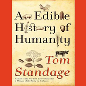 An Edible History of Humanity (Unabridged) audiobook download