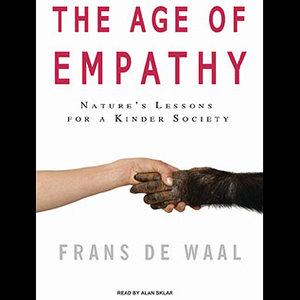 The-age-of-empathy-natures-lessons-for-a-kinder-society-unabridged-audiobook