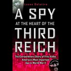 A-spy-at-the-heart-of-the-third-reich-unabridged-audiobook
