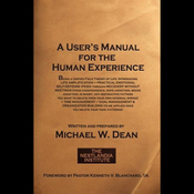 A User's Manual for the Human Experience (Unabridged) audiobook download