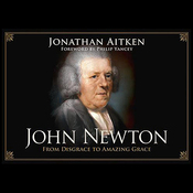 John Newton: From Disgrace to Amazing Grace (Unabridged) audiobook download