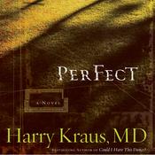 Perfect: A Novel (Unabridged) audiobook download