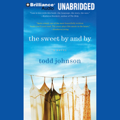 The Sweet By and By: A Novel (Unabridged) audiobook download