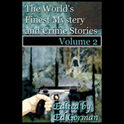 The World's Finest Mystery & Crime Stories, Vol. 2 (Unabridged) audiobook download