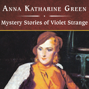 Mystery Stories of Violet Strange (Unabridged) audiobook download