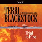 Trial by Fire: Newpointe 911 Series, Book 4 (Unabridged) audiobook download