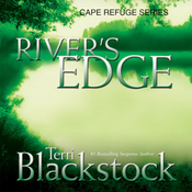 River's Edge: Cape Refuge Series #3 (Unabridged) audiobook download