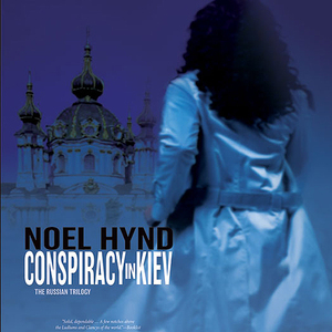 Conspiracy-in-kiev-the-russian-trilogy-book-1-unabridged-audiobook