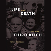 Life and Death in the Third Reich (Unabridged) audiobook download