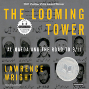 The Looming Tower: Al-Qaeda and the Road to 9/11 (Unabridged) audiobook download