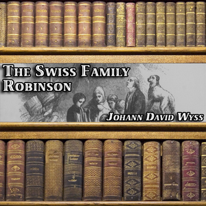 The-swiss-family-robinson-unabridged-audiobook