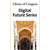 Library of Congress Series on the Digital Future: Collection audiobook download