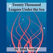 Twenty Thousand Leagues Under the Sea (Unabridged) audiobook download