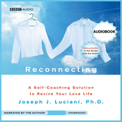 Reconnecting: A Self-Coaching Solution to Revive Your Love Life (Unabridged) audiobook download