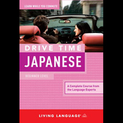 Drive Time Japanese: Beginner Level (Unabridged) audiobook download