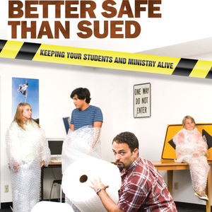 Better-safe-than-sued-keeping-your-students-and-ministry-alive-unabridged-audiobook