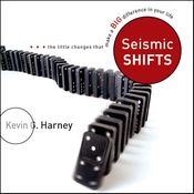Seismic Shifts: The Little Changes That Make a Big Difference in Your Life (Unabridged) audiobook download