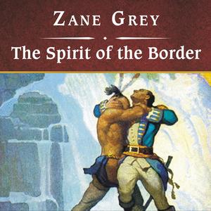 The-spirit-of-the-border-unabridged-audiobook
