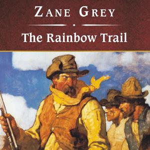The-rainbow-trail-unabridged-audiobook-2