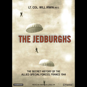 The Jedburghs: The Secret History of the Allied Special Forces, France 1944 (Unabridged) audiobook download