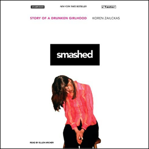 Smashed-story-of-a-drunken-girlhood-unabridged-audiobook