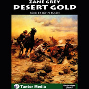 Desert Gold (Unabridged) audiobook download