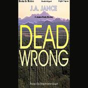 Dead Wrong: Joanna Brady Series, Book 12 (Unabridged) audiobook download