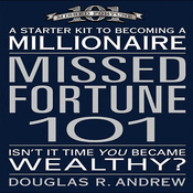 Missed Fortune 101: A Starter Kit to Becoming a Millionaire (Unabridged) audiobook download