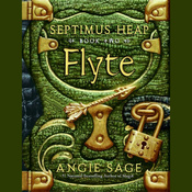 Flyte: Septimus Heap, Book Two (Unabridged) audiobook download