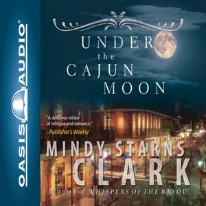 Under-the-cajun-moon-unabridged-audiobook