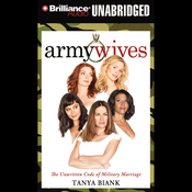 Army Wives: The Unwritten Code of Military Marriage (Unabridged) audiobook download