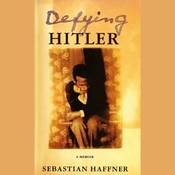 Defying Hitler: A Memoir (Unabridged) audiobook download