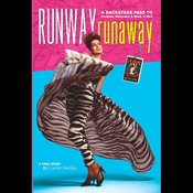 Runway RunAway: A Backstage Pass to Fashion, Romance & Rock 'n' Roll (Unabridged) audiobook download