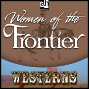 Woman of the Frontier (Unabridged) audiobook download