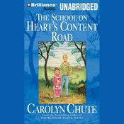 The School on Heart's Content Road (Unabridged) audiobook download