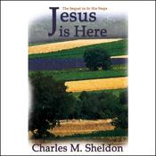 Jesus Is Here (Unabridged) audiobook download