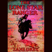 The Lone Star Ranger (Unabridged) audiobook download