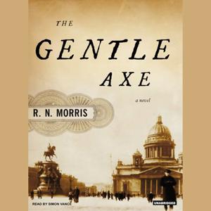 The-gentle-axe-a-novel-unabridged-audiobook