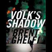 Volk's Shadow: A Novel (Unabridged) audiobook download