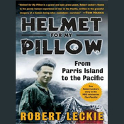 Helmet for My Pillow: From Parris Island to the Pacific (Unabridged) audiobook download